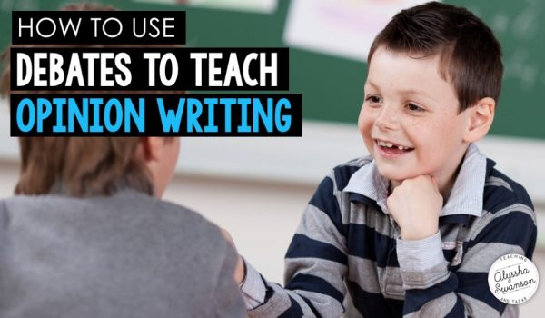 How to Use Debates to Teach Opinion Writing (in the Primary Grades)