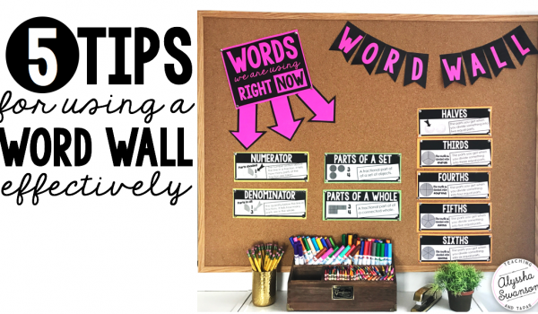 5 Tips For Using a Word Wall Effectively
