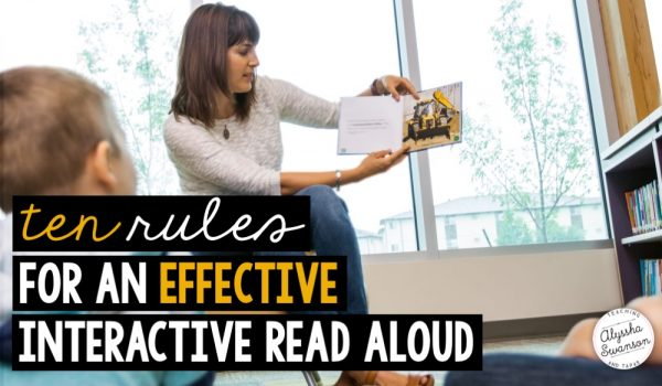 Ten Rules For An Effective Interactive Read Aloud