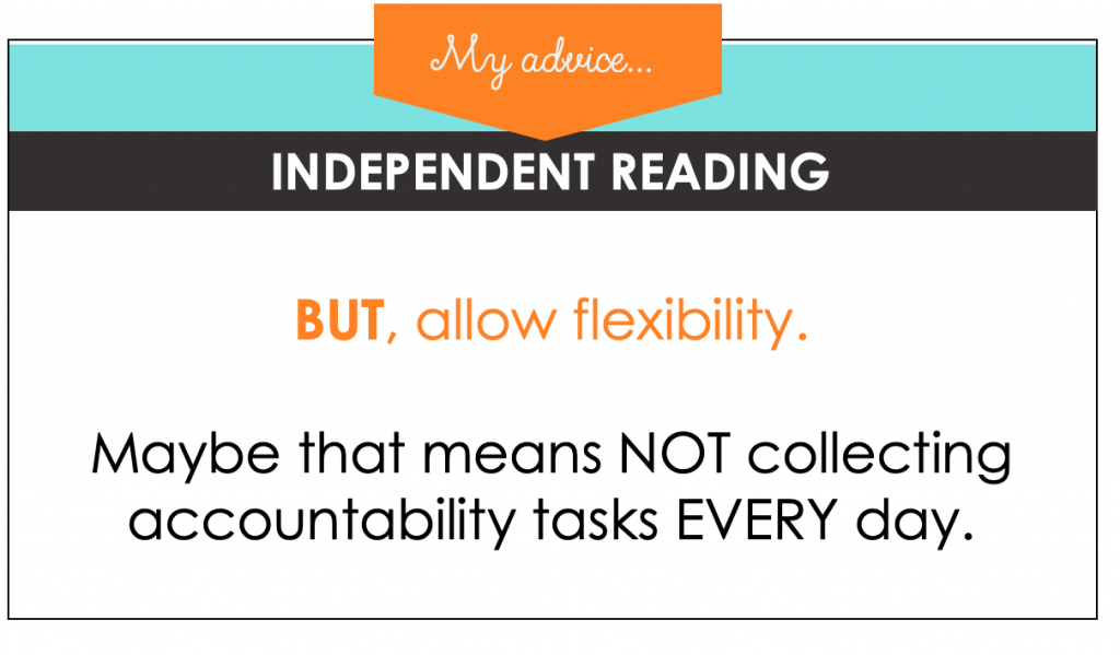 Independent reading time should be flexible