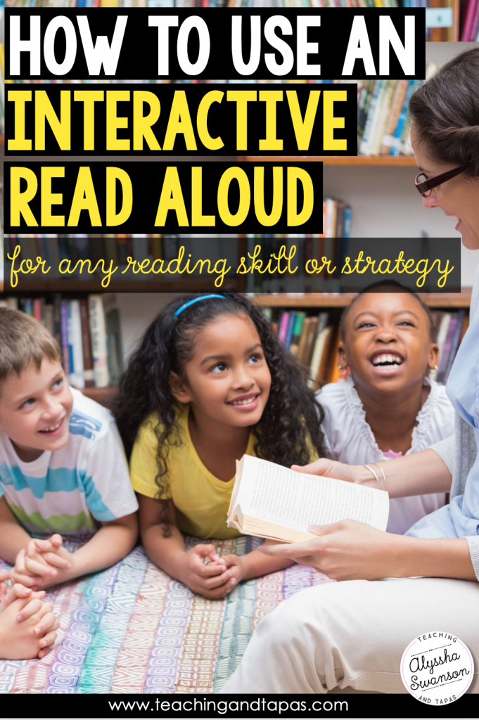 use interactive read aloud lessons to teach any skill or strategy